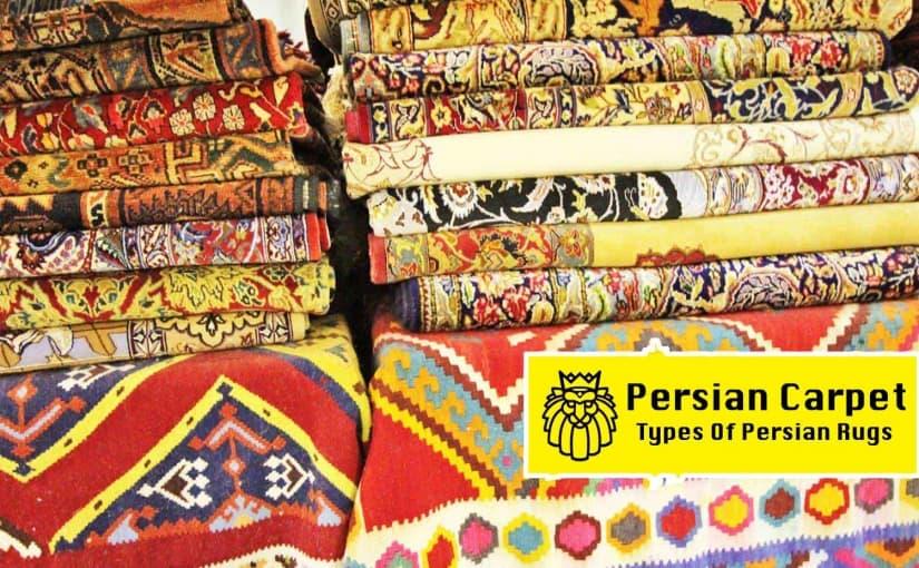 Persian Carpet | Types of carpets