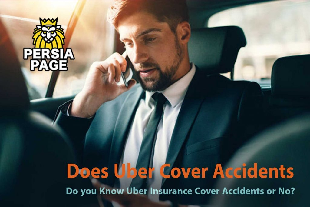 Does Uber Cover Accidents _ Persiapage