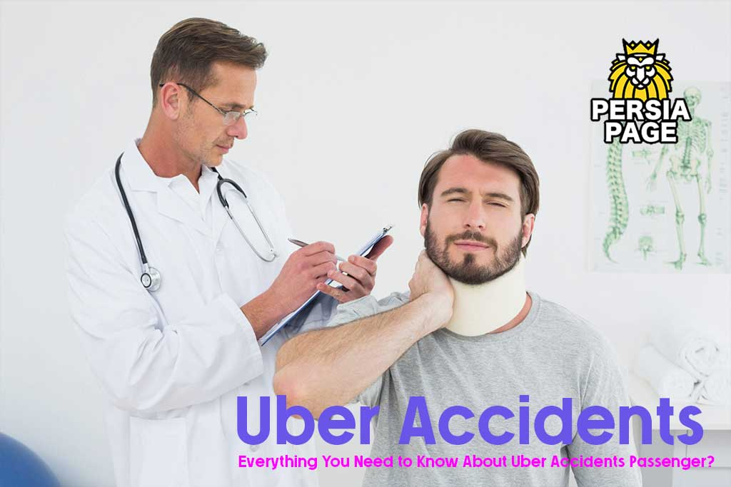 Everything You Need to Know About Uber Accidents Passenger?