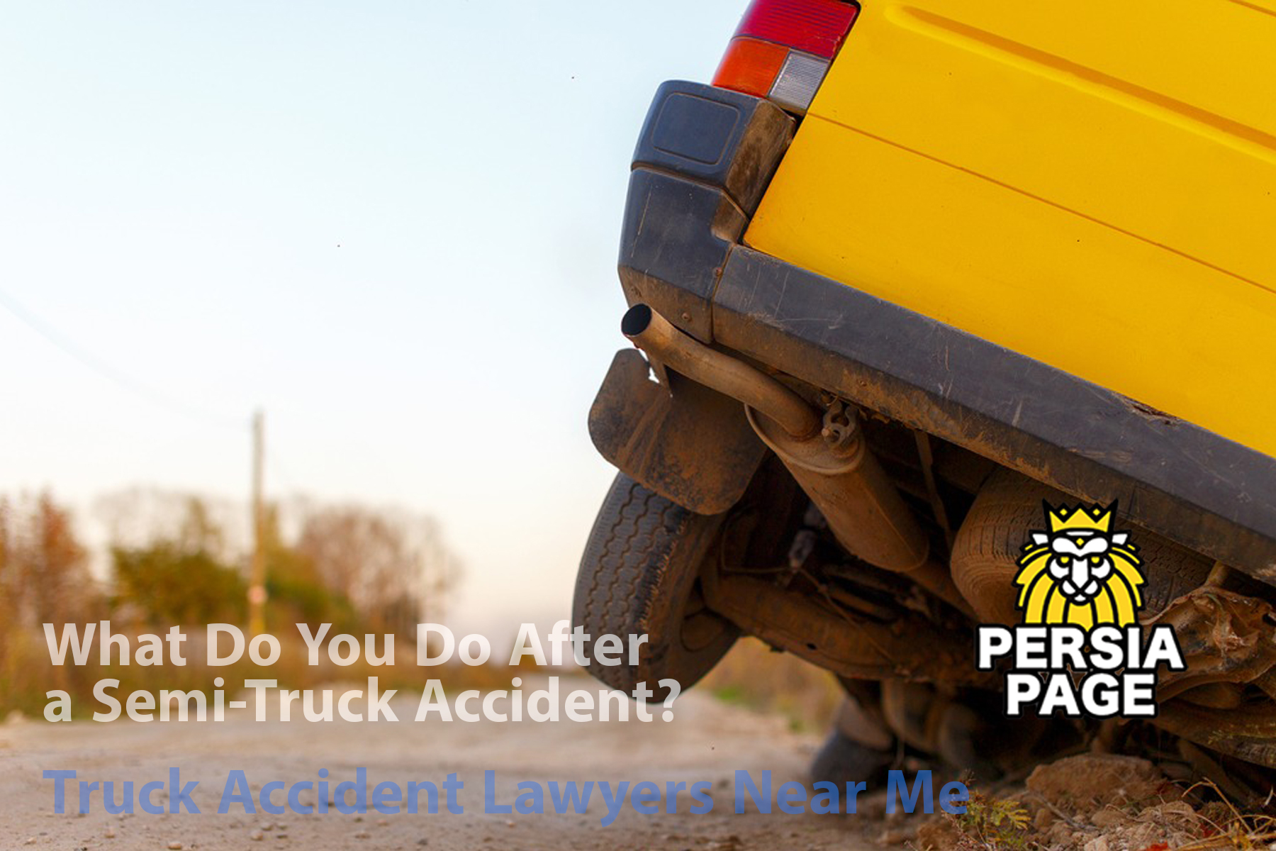 Truck Accident Lawyers Near Me