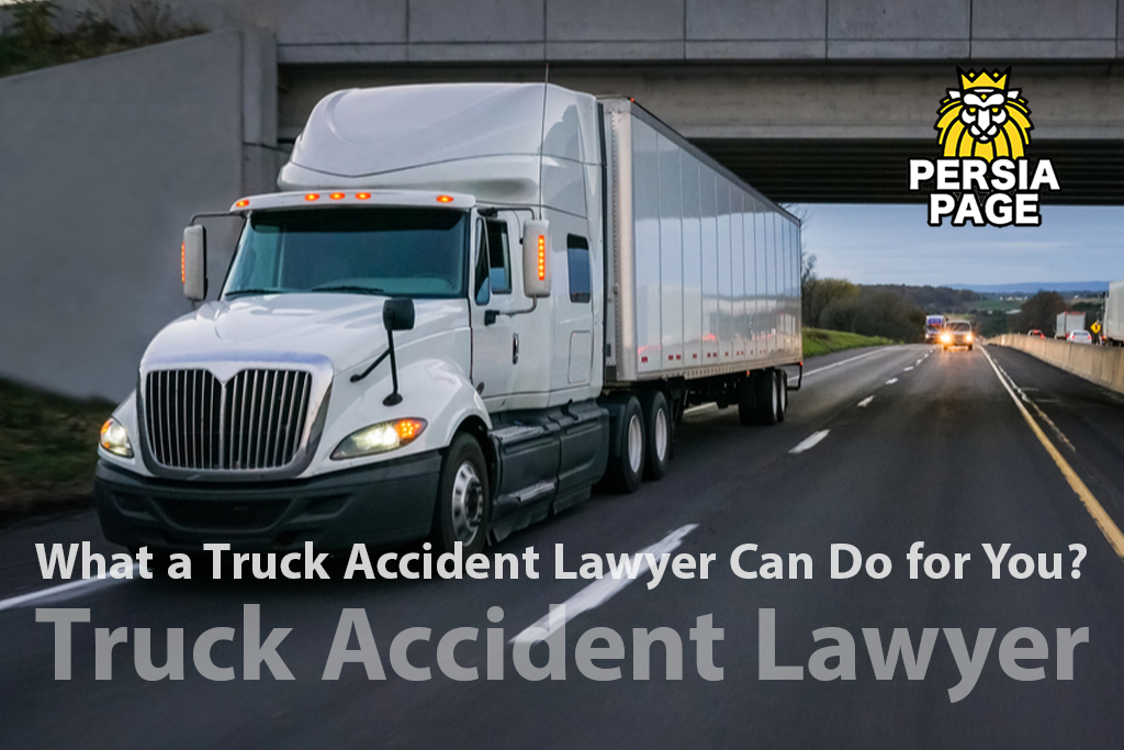 What a Truck Accident Lawyer Can Do for You?