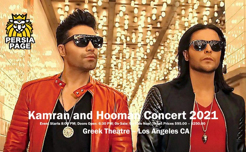 Kamran and Hooman Concert 2021