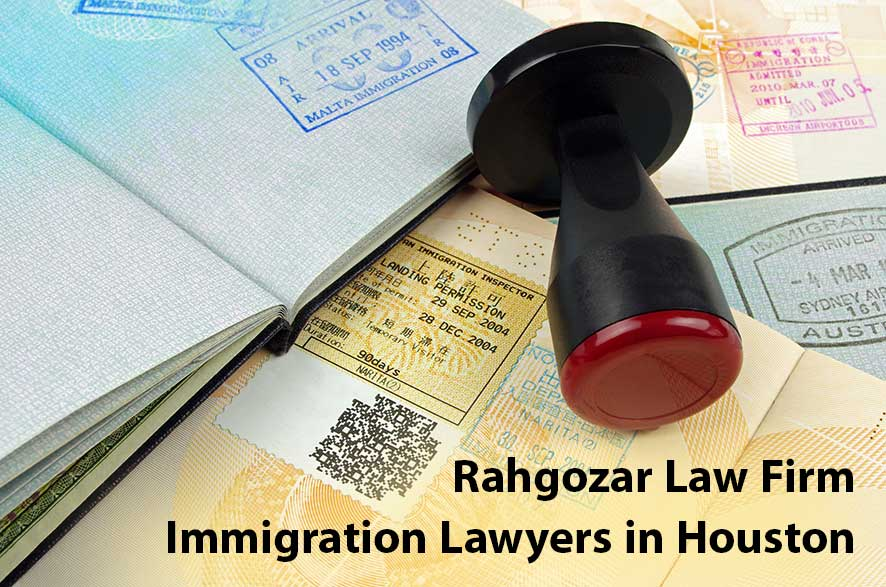 Immigration Lawyers in Houston _ Rahgozar Law Firm