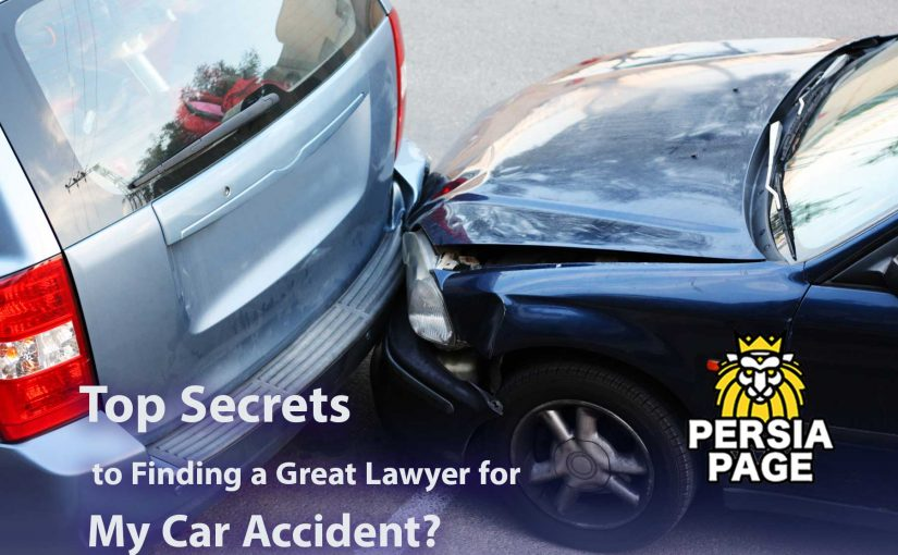 Top Secrets to Finding a Great Lawyer for My Car Accident?